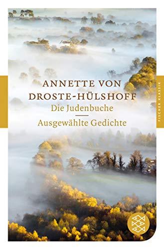 Die Judenbuche / Ausgewählte Gedichte.: Droste-Hülshoff, Annette von