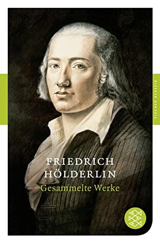 Gesammelte Werke (German Edition): Holderlin, Friedrich