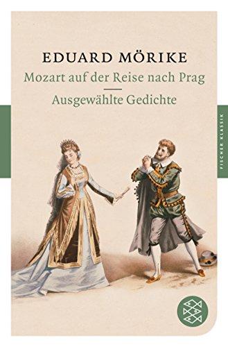9783596900770: Mozart auf der Reise nach Prag / Ausgewählte Gedichte