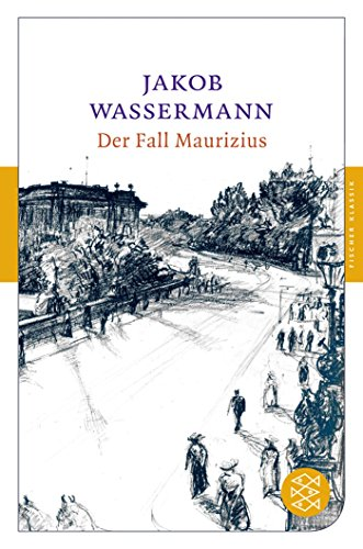 Der Fall Maurizius (German Edition): Jakob Wassermann