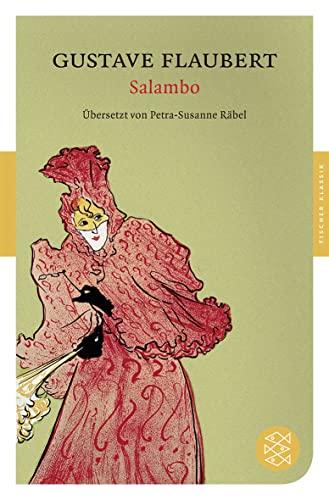 Salambo : Der Roman Karthagos - Gustave Flaubert
