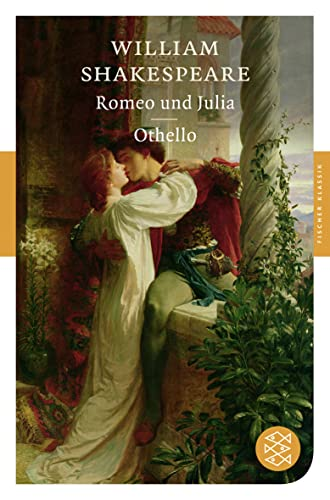 Romeo und Julia / Othello: William Shakespeare