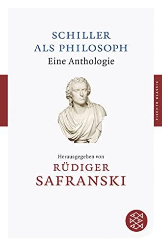 9783596901814: Schiller als Philosoph: Eine Anthologie