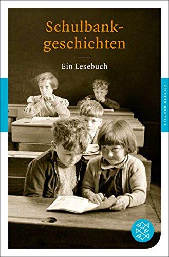 9783596901937: Schulbankgeschichten: Dichter erinnern sich