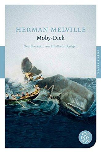 Moby-Dick: Roman: oder Der Wal - Roman: Melville, Herman