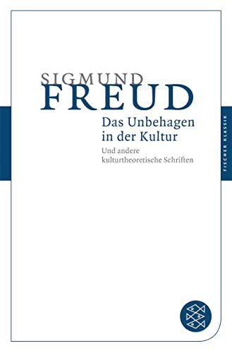Das Unbehagen in Der Kultur (German Edition) (9783596902071) by Sigmund Freud