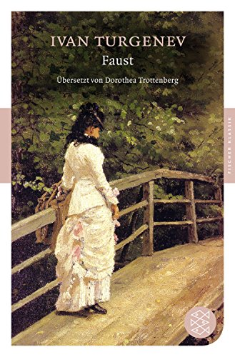 Faust: Zwei Novellen: Ivan Turgenev