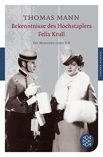 9783596902811: Bekenntnisse des Hochstaplers Felix Krull: Der Memoiren erster Teil
