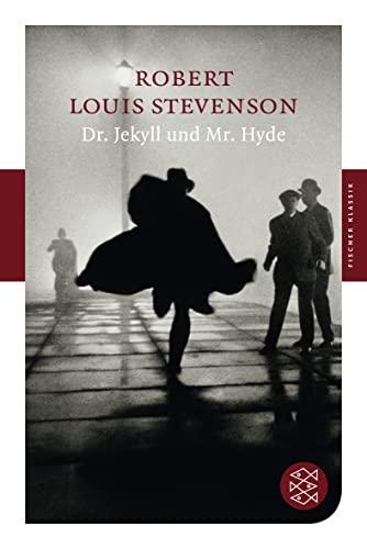 Dr. Jekyll und Mr. Hyde: Erzählung (Fischer Klassik): Robert Louis Stevenson