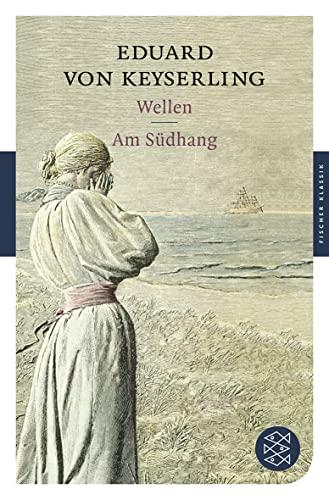 9783596903467: Wellen. Am Südhang