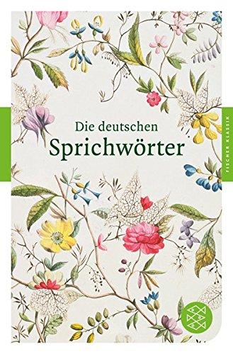 9783596903542: Die deutschen Sprichwörter