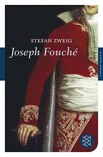 9783596903573: Joseph Fouché: Bildnis eines politischen Menschen