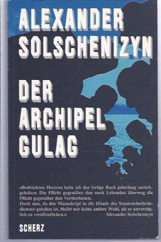 9783596903641: Der Archipel GULAG: Vom Verfasser autorisierte überarbeitete und gekürzte Fassung in einem Band