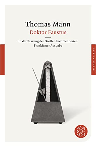 Doktor Faustus: Das Leben des deutschen Tonsetzers: Thomas Mann