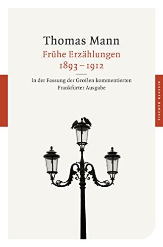 9783596904051: Frühe Erzählungen 1893-1912: In der Fassung der Großen kommentierten Frankfurter Ausgabe (Fischer Taschenbücher Allgemeine Reihe)