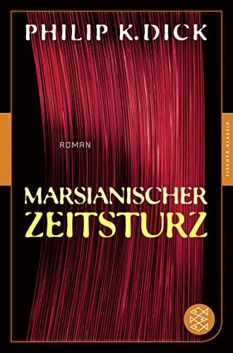 9783596905638: Marsianischer Zeitsturz: Roman (Fischer Klassik)