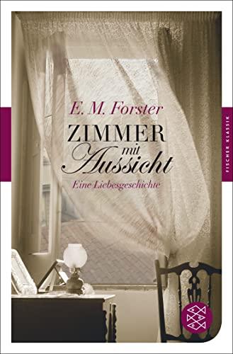 Zimmer mit Aussicht: Forster, E. M.