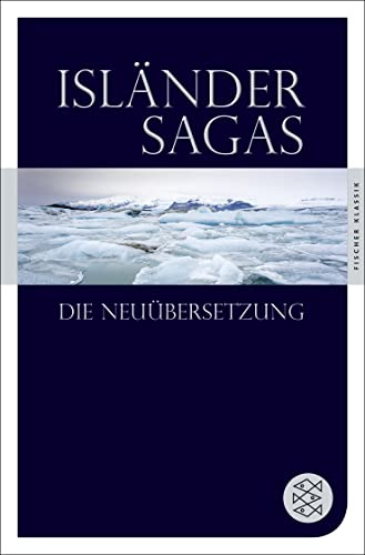 Isländersagas. Die Neuübersetzung. Aus dem Altisländischen von: Böldl, Klaus, Andreas
