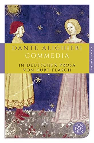 9783596905959: Commedia: In deutscher Prosa von Kurt Flasch: 162