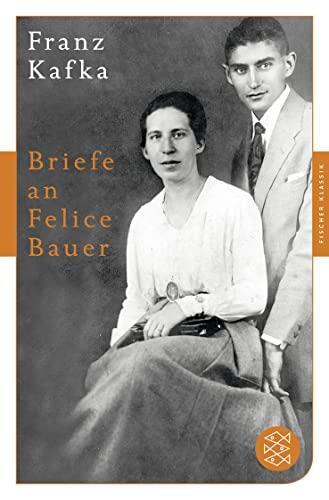 9783596905980: Briefe an Felice Bauer: und andere Korrespondenzen aus der Verlobungszeit