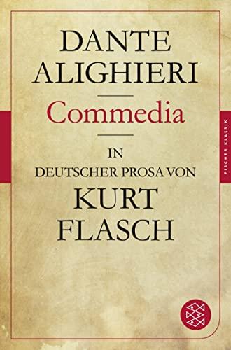 9783596950065: Commedia: In deutscher Prosa von Kurt Flasch