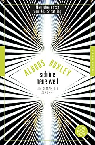 9783596950157: Schöne Neue Welt: Ein Roman der Zukunft (Fischer Klassik)