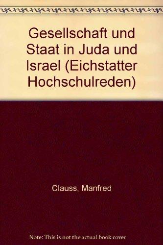 9783597300487: Gesellschaft und Staat in Juda und Israel