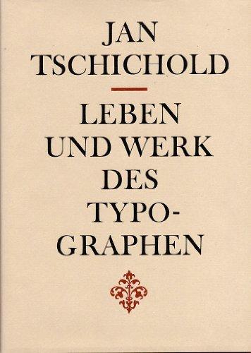 Leben und Werk des Typographen Jan Tschichold: Tschichold, Jan