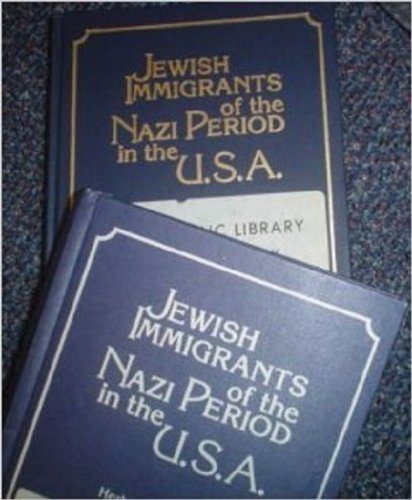 9783598080067: 001: Jewish Immigrants of the Nazi Period in the U.S.A.: Archival Resources