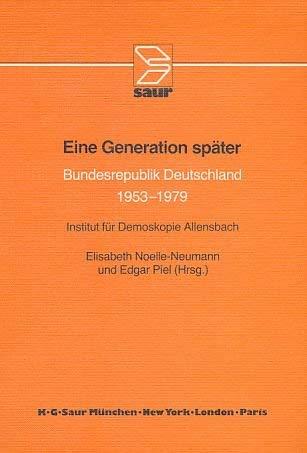 9783598104756: Eine Generation später: Bundesrepublik Deutschland 1953-1979 (German Edition)