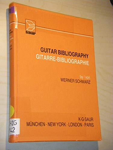 9783598105180: Guitar Bibliography: An International Listing of Theoretical Literature on Classical Guitar from the Beginning to the Present/Gitarre-bibliographie