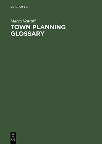 Town planning glossary - Stadtplanungsglossar - Glossaire d?urbanisme - Glossario de urbanismo - ...