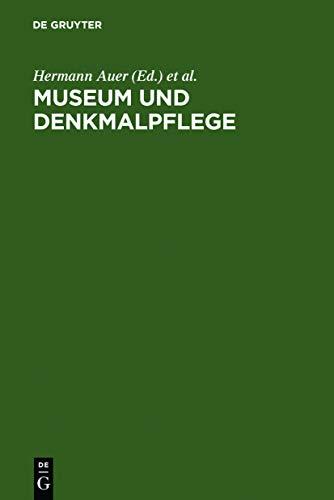 9783598111075: Museum und Denkmalpflege: Bericht über ein internationales Symposium veranstaltet von den ICOM- und ICOMOS-Nationalkomitees der Bundesrepublik ... Mai bis 1. Juni 1991 am Bodensee, aus: KM-01