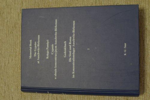 9783598111624: Memorial Book. The Gypsies at Auschwitz-Birkenau / Ksiega Pamieci. Cyganie w Obozie Koncentracyjnym Auschwitz-Birkenau / Gedenkbuch. Die Sinti Und Roma Im Konzentrationslager Auschwitz-Birkenau
