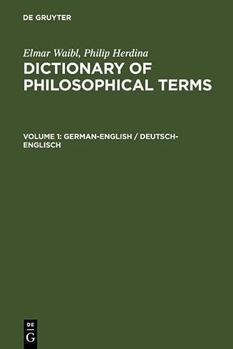 9783598113413: German-English / Deutsch-Englisch (Elmar Waibl; Philip Herdina: Dictionary of Philosophical Terms) (German Edition)
