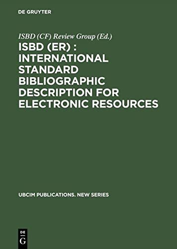 9783598113697: Isbd, Er, International Standard Bibliographic Description for Electronic Rerources (Ubcim Publications. New Series)