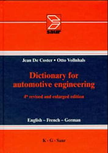 Dictionary for Automotive Engineering - English - French - German - 4th Revised and Enlarged ...