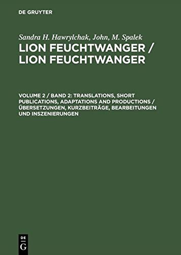 Lion Feuchtwanger: A Bibliographic Handbook; Vol 2: Translations, Short Publications: Hawrylch