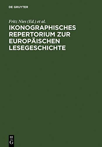 Ikonographisches Repertorium Zur Europaischen Lesegeschichte (German Edition): De Gruyter