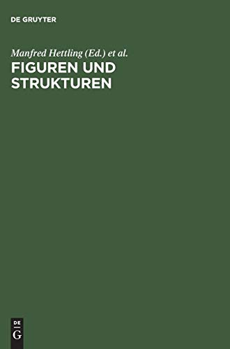 9783598115851: Figuren Und Strukturen: Historische Essays Fur Hartmut Zwahr Zum 65. Geburtstag