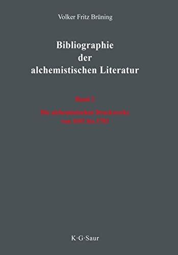 9783598116049: Bibliographie der alchemistischen Literatur: Vol. 2: Die alchemistischen Druckwerke von 1691 bis 1783 (German Edition)