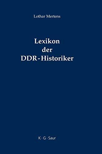 Lexikon der DDR-Historiker: Lothar Mertens