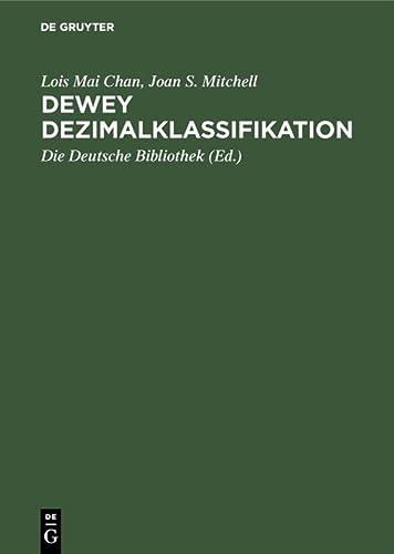 9783598117473: Dewey Dezimalklassifikation - Theorie und Praxis