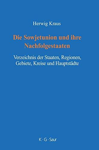 9783598117732: Die Sowjetunion und ihre Nachfolgestaaten (German Edition)
