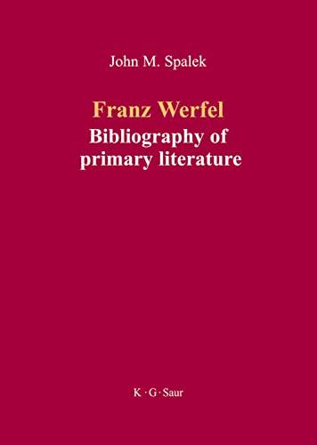 9783598117923: Franz Werfel: Bibliography of German Editions