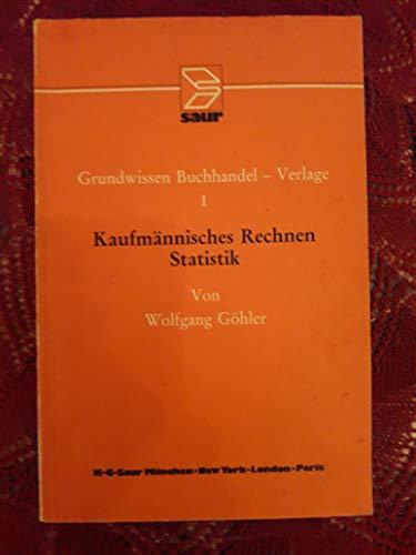 9783598200519: Kaufmannisches Rechnen, Statistik