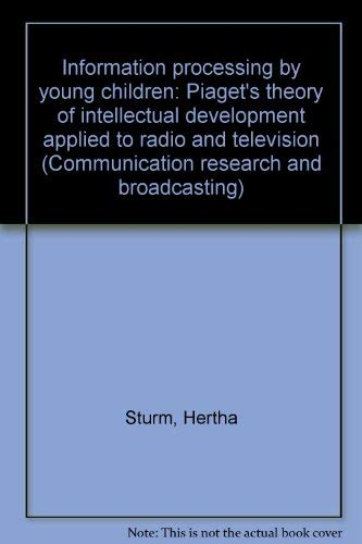 9783598202049: Information Processing by Young Children: Piaget's Theory of Intellectual Development Applied to Radio and Television