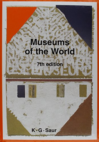 Museums of the World (Museums of the World, 7th Edition)