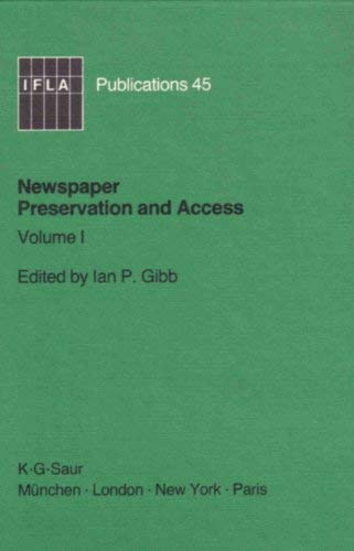 9783598217753: Newspaper Preservation and Access: Proceedings of the Symposium Held in London, August 12-15, 1987 (Afla Publication Ser .: Vol 45, Vol 1)