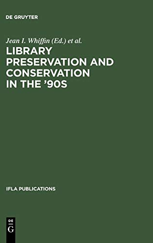 IFLA 84: Library Preservation And Conservation in the '90s (IFLA Publications): IFLA